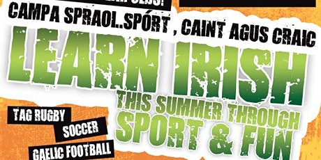 Campa Spraoi  2020 -   Irish Summer Camp for1st Years Booking Deposit tickets