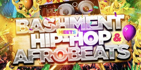 BASHMENT MEETS HIPHOP & AFROBEATS - Shoreditch Party tickets