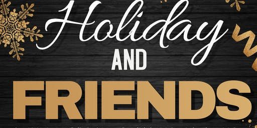 Holiday And Friends Event