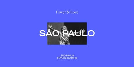Power & Love | Brazil ingressos