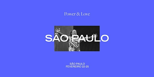Power & Love | Brazil