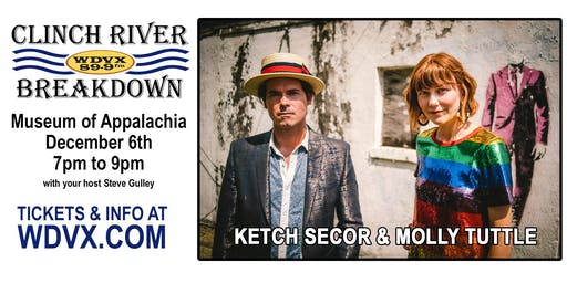 WDVX Clinch River Breakdown Live: Ketch Secor | Molly Tuttle