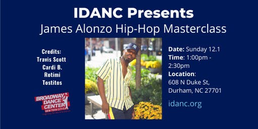IDANC Presents James Alonzo Hip-Hop Dance Masterclass