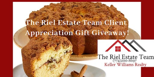 Coffee Cake Giveaway! 2019 -The Riel Estate Team -Client Appreciation