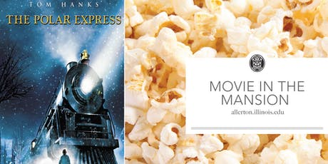 Movie in the Mansion: The Polar Express tickets