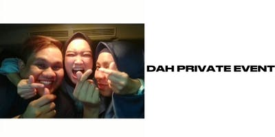 DAH Private Party