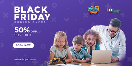 RoboGarden Black Friday Event (Coding and STEAM activities) tickets
