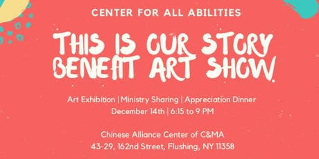 Center for All Abilities - This is Our Story: Benefit Art Show tickets