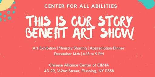 Center for All Abilities - This is Our Story: Benefit Art Show