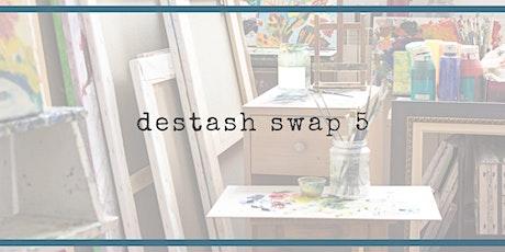 Destash Swap #5 tickets
