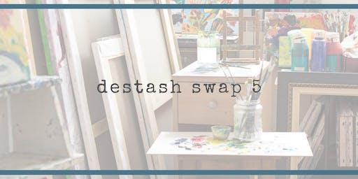 Destash Swap #5