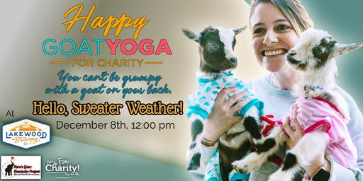 Happy Goat Yoga-For Charity: Hello, Sweater Weather! at Lakewood Brewing Co.