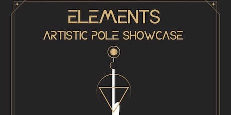Elements Artistic Pole Show tickets