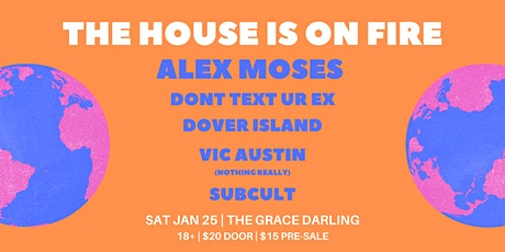 The House Is On Fire (FUNDRAISER) tickets