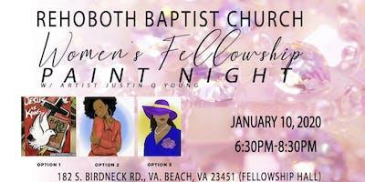 Rehoboth Baptist Church Women's Fellowship Paint Night