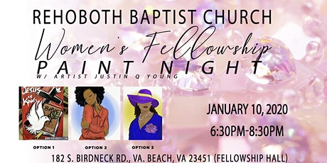 Rehoboth Baptist Church Women's Fellowship Paint Night tickets