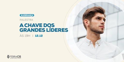 [POA] Palestra A Chave dos Grandes Líderes 12/12/2019