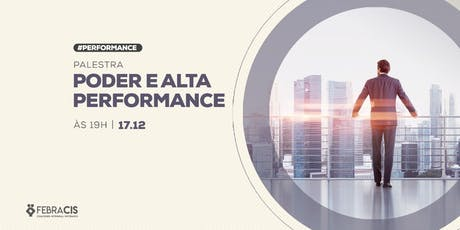 [POA] Palestra Poder e Alta Performance 17/12/2019 ingressos