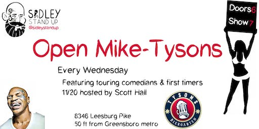 Open Mike-Tysons [stand-up comedy]