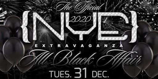 The Annual & Official NYE Extravaganza- The All Black Affair