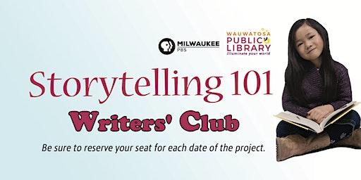 Storytelling 101 Writers' Club