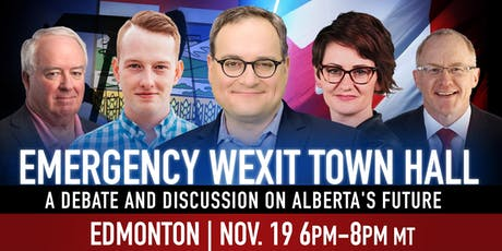 EDMONTON - Wexit Town Hall: A debate & discussion on Alberta's future tickets
