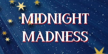Midnight Madness tickets