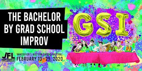 The Bachelor by Grad School Improv tickets