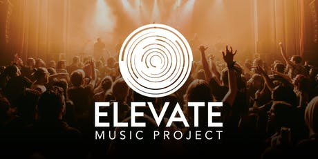 Elevate Music Project - Night Four tickets