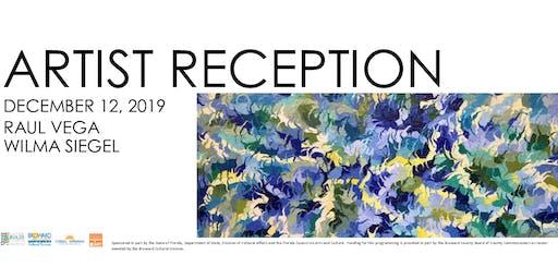 Artist Reception - Raul Vega & Recent Acquisitions