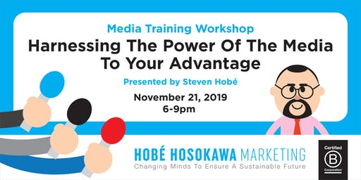 Media Training Workshop: Harnessing The Power Of The Media