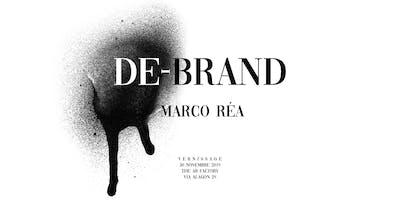 De-Brand   Marco Réa I Vernissage   Mostra I The AB Factory