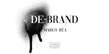De-Brand | Marco Réa I Vernissage | Mostra I The AB Factory tickets