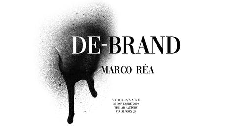 De-Brand | Marco Réa I Vernissage | Mostra I The AB Factory