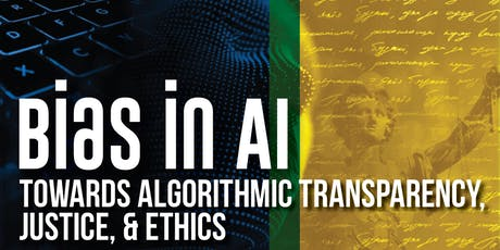 Bias in AI: Towards Algorithmic Transparency, Justice & Ethics tickets