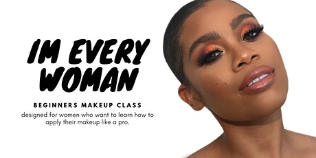 Makeup Class for Everyday Women (Live Demo + Hands On Experience) tickets
