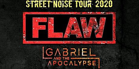 Flaw w/ Gabriel and The Apocalypse tickets