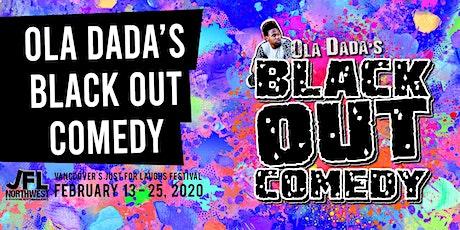 Ola Dada's Black Out Comedy
