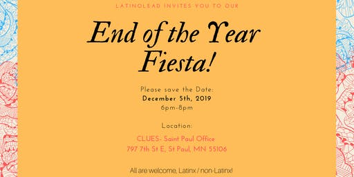 LatinoLEAD bi-monthly Meeting: End of the Year Fiesta!