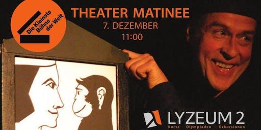 Theater-Matinee mit der Kleinsten Bühne der Welt