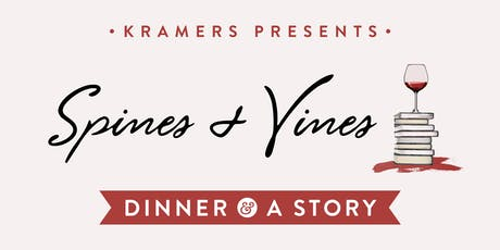 Kramers Dinner & A Story: w/ Spines & Vines tickets