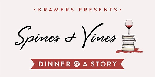 Kramers Dinner & A Story: w/ Spines & Vines