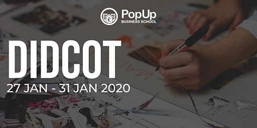 Didcot - PopUp Business School | Making Money from your Passion