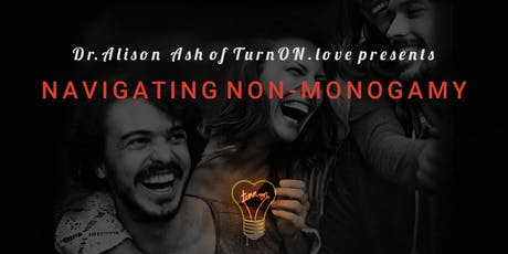 Navigating Non-Monogamy: Level 1 tickets