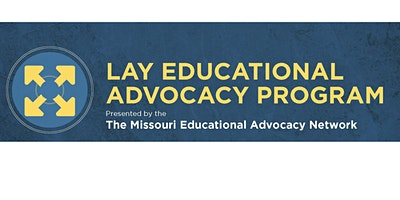 Missouri Lay Educational Advocacy Project-Foundational Training-NW MO