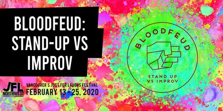 Bloodfeud: Stand-Up vs. Improv tickets