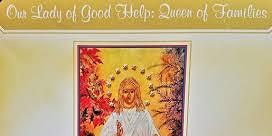Novena to Our Lady of Good Help: Queen of Families