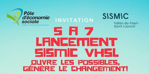 5 a 7 Lancement SISMIC Vallée-du-Haut-Saint-Laurent