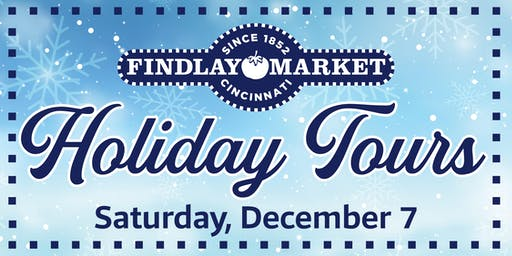 Findlay Market Holiday Tour