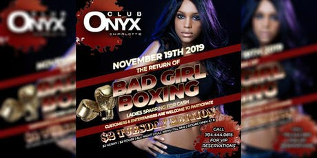 $2 Tuesday - Bad Girl Boxing Returns - Ladies Sparring for Cash! tickets